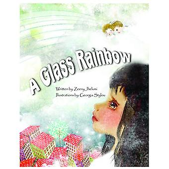 A Glass Rainbow - Story Book by Zeeny Jhelumi - 9789383222148 Book
