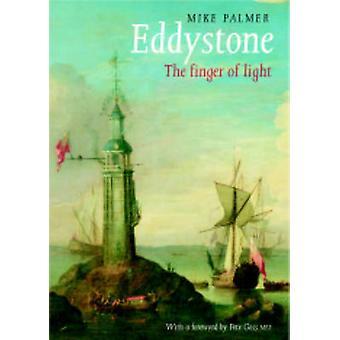 Eddystone - die Finger des Lichts von Mike Palmer - 9780954706203 Buch