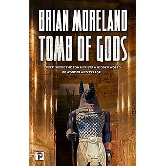 Tomb of Gods by Brian Moreland - 9781787584136 Book