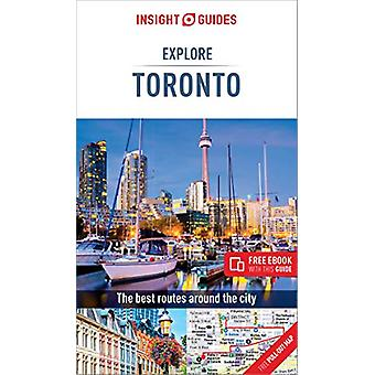 Insight Guides Explore Toronto (Travel Guide with Free eBook) by Insi