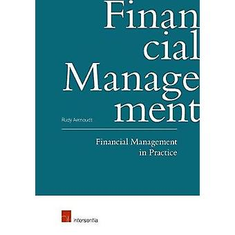 Financial Management in Practice by Rudy Aernoudt - 9781780684321 Book