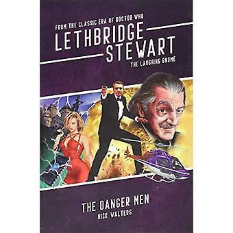 Lethbridge-Stewart - The Laughing Gnome - The Danger Men by Nick Walte