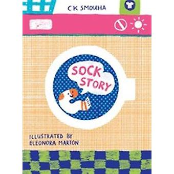 Sock Story by CK Smouha - 9781908714763 Book