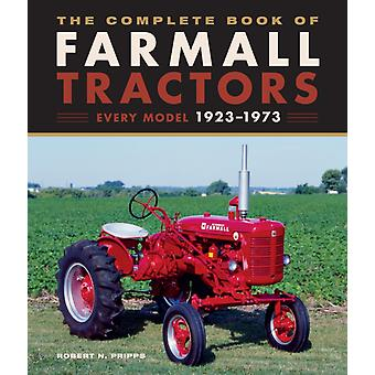 Complete Book of Farmall Tractors by Robert N Pripps