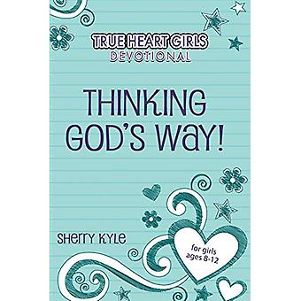 Kidz - Thg - Thinking God's Way! by Sherry Kyle - 9781628627848 Book