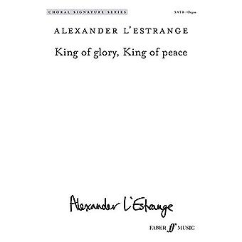 King of glory - King of peace by Alexander L'Estrange - 9780571541386
