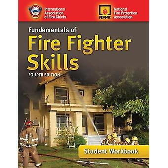 Fundamentals Of Fire Fighter Skills Student Workbook by IAFC - 978128