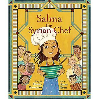 Salma the Syrian Chef by Danny Ramadan - 9781773213750 Book
