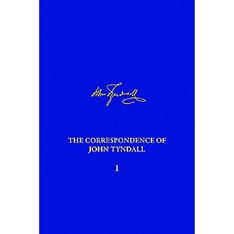 The Correspondence of John Tyndall - The Correspondence - September 18