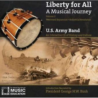 US Army Band - vrijheid voor iedereen: A Musical Journey, Vol. 2 - westwaartse expansie - industriële revolutie [CD] USA import