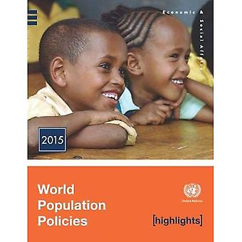 World Population Policies 2015 Highlights