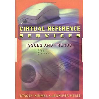 Virtual Reference Services Issues and Trends