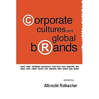 Corporate Cultures and Global Brands