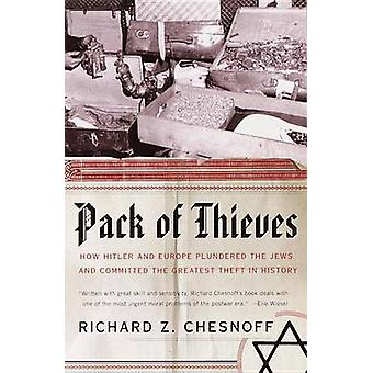 Pack of Thieves by Richard Z Chesnoff - 9780385720649 Book