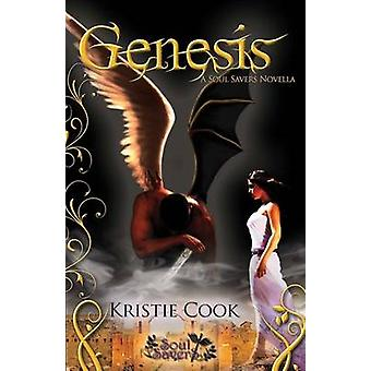 Genesis - A Soul Savers Novella by Kristie Cook - 9780984699001 Book