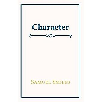 Character by Samuel Smiles - 9781406798562 Book