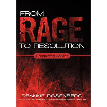 From Rage to Resolution - Conquering Conflict by DeAnne Rosenberg - 97