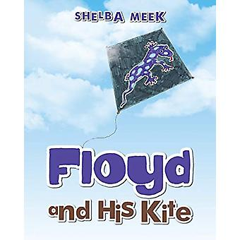Floyd and His Kite by Shelba Meek - 9781489719850 Book