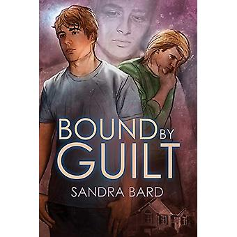 Bound by Guilt by Sandra Bard - 9781623804961 Book