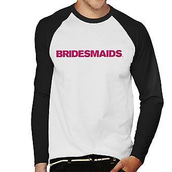 Bridesmaids Rosa Logotyp Män & Baseboll Långärmad T-Shirt