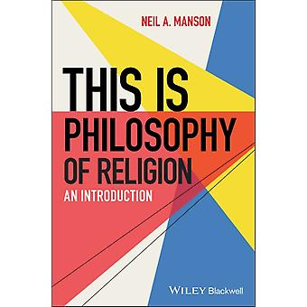 This is Philosophy of Religion by Neil A. Manson