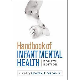 Handboek voor geestelijke gezondheid bij zuigelingen Vierde editie