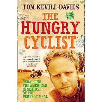 The Hungry Cyclist de Kevill Davies & Tom
