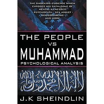 The People vs Muhammad  Psychological Analysis by Sheindlin & J.K