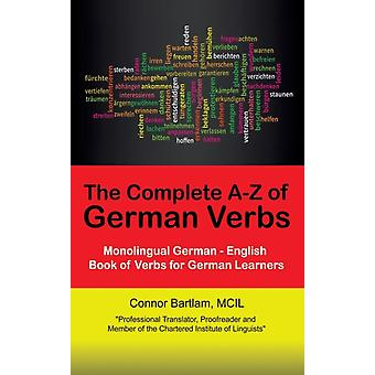 The Complete AZ of German Verbs by Bartlam & MCIL & Connor