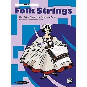 Folk Strings for String Quartet  String Orchestra by Other Dr Joanne Martin