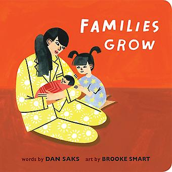 Families Grow by Dan Saks & Illustrated by Brooke Smart