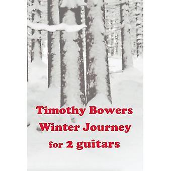 Bowers: Winter Journey (Timothy Bowers )