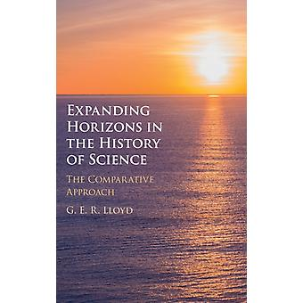 Expandindo horizontes na história da ciência por Lloyd & G. E. R. Needham Research Institute & Cambridge