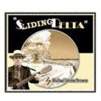 Michael Jerome Browne - Sliding Delta [CD] USA import