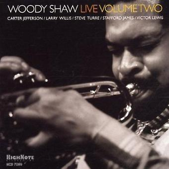 Woody Shaw - Vol. 2-Woody Shaw Live [CD] USA import