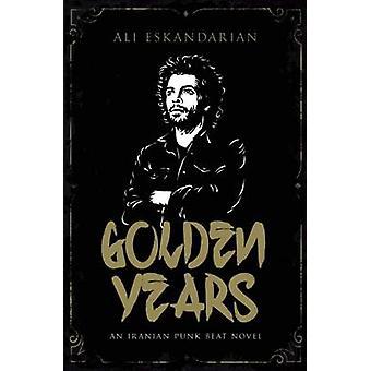 Golden Years (Main) by Ali Eskandarian - 9780571321063 Book