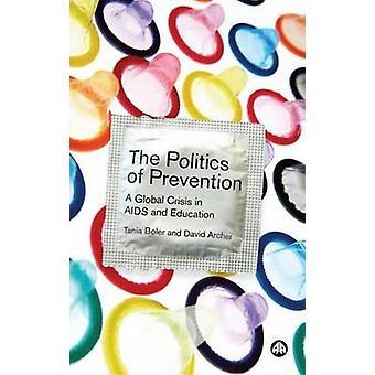 Politiken i förebyggande - en Global kris i AIDS och utbildning av