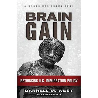 Brain Gain - Rethinking US immigratiebeleid door Darrell M. West - 9