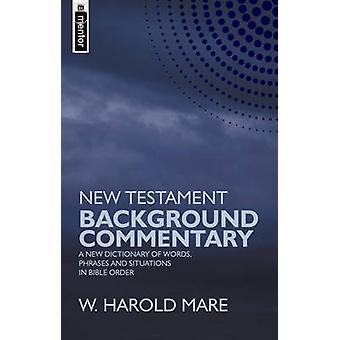 New Testament Background Commentary - A New Dictionary of Words - Phra