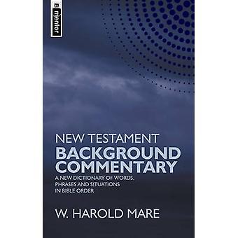Nye testamente bakgrunn kommentarer - en ny ordliste ord - Phra