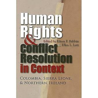Droits de l'homme et résolution de conflits en contexte par Eileen F. Babbitt