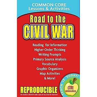 Road to the Civil War Common Core Lessons & Activities