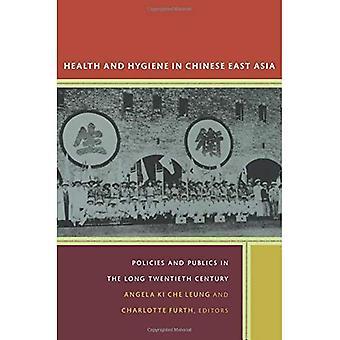 Gesundheit und Hygiene in chinesischen Ostasien: Politik und Öffentlichkeit im langen zwanzigsten Jahrhundert