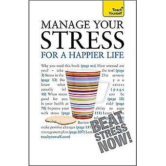 Hantera din Stress för ett lyckligare liv. Terry Looker och Olga Gregson
