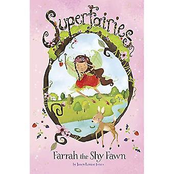 Farrah, o tímido cervo (Superfairies)