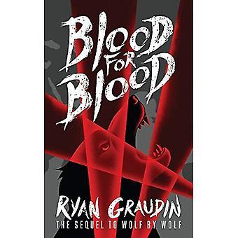 Lobo de lobo: sangue por sangue: livro 2 - lobo por Wolf