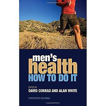 Mænds sundhed: hvordan man gør det