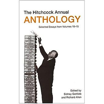 The Hitchcock Annual Anthology: Selected Essays from Volumes 10-15 (Film Studies)