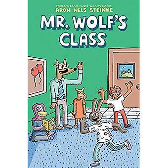 The Mr. Wolf's Class (Mr. Wolf's Class #1) (Mr. Wolf's Class)
