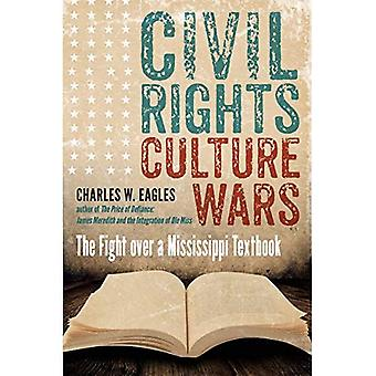 Civil Rights, Culture Wars:� The Fight Over a Mississippi Textbook